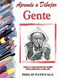 img - for Aprende a dibujar gente/ Learn how to Draw People (Spanish Edition) by Patenall, Philip (2006) Paperback book / textbook / text book