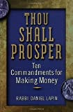 img - for Thou Shall Prosper: Ten Commandments for Making Money book / textbook / text book