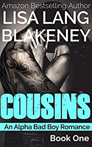 Cousins: An Alpha Bad Boy Romance (Book 1)