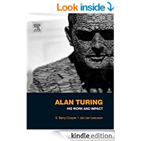 Alan Turing: His Work and Impact: His Work and Impact