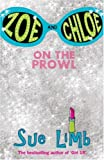 Zoe and Chloe: On the Prowl Bk. 1 (Zoe & Chloe) (0747582726) by Limb, Sue