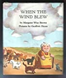 When the Wind Blew (0060208678) by Brown, Margaret Wise