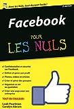 Facebook pour les Nuls, �dition poche, nouvelle �dition
