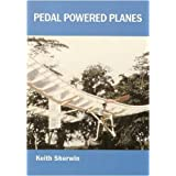 Pedal Powered Planesby Keith Sherwin