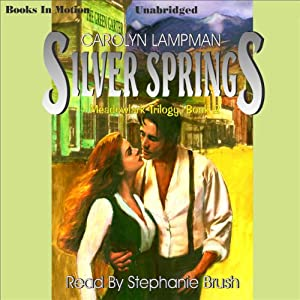 Silver Springs: Meadowlark Series, Book 2 | [Carolyn Lampman]