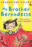 My Brother Bernadette (Red Bananas)