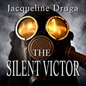 The Silent Victor: Beginnings Series, Book 1 | [Jacqueline Druga]