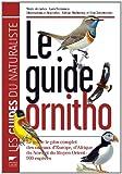 echange, troc Lars Svensson - Le guide ornitho : Le guide le plus complet des oiseaux d'Europe, d'Afrique du Nord et du Moyen-Orient : 900 espèces