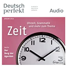 Deutsch perfekt Audio - Die Zeit. 1/2014 Audiobook by  div. Narrated by  div.