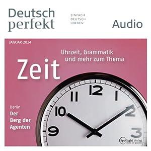 Deutsch perfekt Audio - Die Zeit. 1/2014 Hörbuch