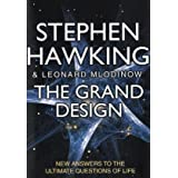 The Grand Design: New Answers to the Ultimate Questions of Lifeby Stephen Hawking
