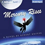 Mercury Rises: Mercury, Book 2 | [Robert Kroese]