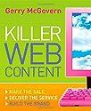 Killer Web Content: Make the Sale, Deliver the Service, Build the Brand
