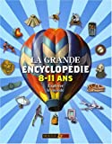 echange, troc Sean Callery - La grande encyclopédie 8-11 ans
