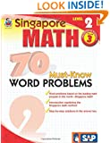 70 Must-Know Word Problems, Grade 3 (Singapore Math)