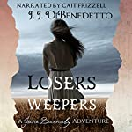 Losers Weepers: The Jane Barnaby Adventures, Book 2 | J.J. DiBenedetto