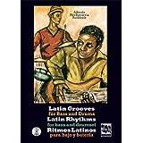 Latin Grooves für Bass und Drums, Latin rhythms for Bass & Drumset, Ritmos Latinos para Bajo y Bateria: 20 Latin...
