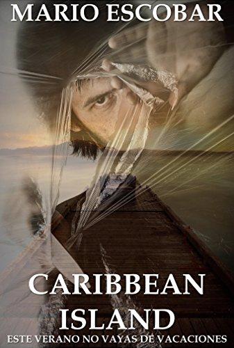 Caribbean Island: (Libro Completo) Suspense en estado puro