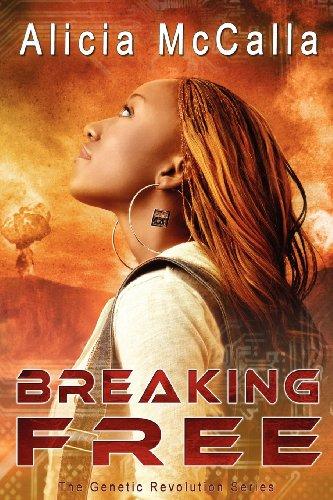 Book: Breaking Free by Alicia L McCalla