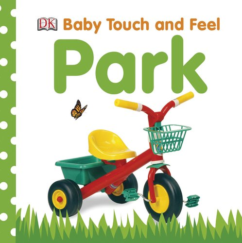 Baby Touch And Feel: Park (Baby Touch & Feel) front-642751