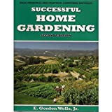 img - for Successful Home Gardening - Second Edition book / textbook / text book