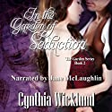 In the Garden of Seduction: The Garden Series, Book 2