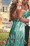 img - for The Memory of Your Kiss book / textbook / text book