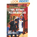Mrs. Jeffries Pleads Her Case (A Victorian Mystery)