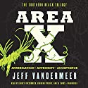 Area X: The Southern Reach Trilogy - Annihilation, Authority, Acceptance Audiobook by Jeff VanderMeer Narrated by Carolyn McCormick, Bronson Pinchot, Xe Sands