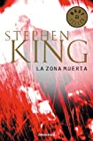 Stephen King La zona muerta / The Dead Zone
