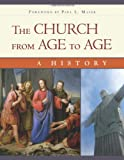 The Church from Age to Age: From Galilee to Global Christianity