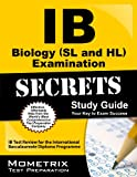 IB Biology (SL and HL) Examination Secrets: IB Test Review for the International Baccalaureate Diploma Programme