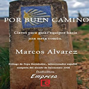Por buen camino [The Good Way] | [Marcos Álvarez]