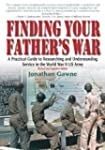Finding Your Father's War: A Practica...