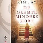 De glemte minders kort | Kim Fay