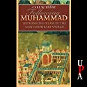Following Muhammed: Rethinking Islam in the Contemporary World Audiobook by Carl W. Ernst Narrated by Bill Wallace