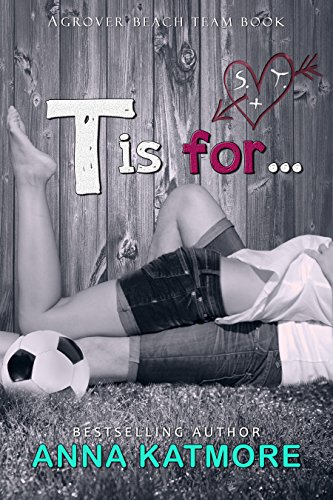 T is for... (Grover Beach Team, 3)