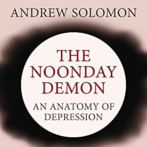 The Noonday Demon Audiobook
