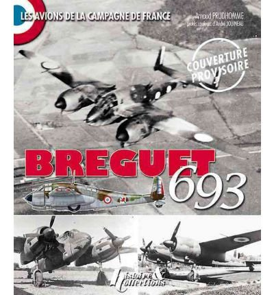 brequet-693-le-lion-de-laviation-dassaut-by-prudhomme-arnaudauthorpaperback-jun-2011