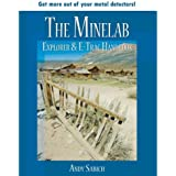 The Minelab Explorer & E-Trac Handbook by Andy Sabisch