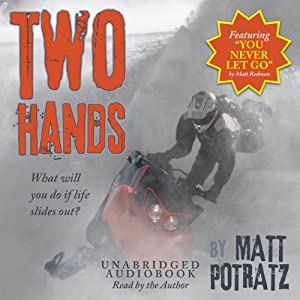 Two Hands | [Matt Potratz]