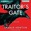 Traitor's Gate Audiobook by Charlie Newton Narrated by Luke Daniels