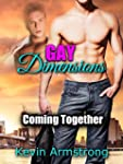GAY DIMENSIONS: Coming Together: A Ga...