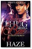 Every Thug Needs a Bae: Diamond & Red