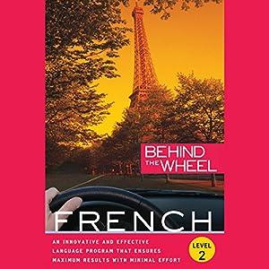 Behind the Wheel - French 2 Hörbuch von  Behind the Wheel, Mark Frobose
