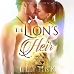 The Lion's Heir: A Paranormal Lion Shifter Romance | Lilly Pink