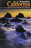 img - for By Gary Crabbe Photographing California - Vol. 1: North - A Guide to the Natural Landmarks of the Golden State book / textbook / text book