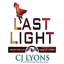 Last Light: A Beacon Falls Novel Featuring Lucy Guardino Audiobook by CJ Lyons Narrated by Lauren Roth