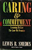 Caring & commitment: Learning to live the love we promise