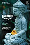 img - for Buddhist Thought: A Complete Introduction to the Indian Tradition by Paul Williams (2013-12-08) book / textbook / text book